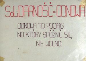Odręcznie wykonany plakat Solidarności w Ustrzykach Dolnych Solidarność=Odnowa