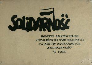 Plakat Solidarność Komitetu Założycielskiego NSZZ Solidarność w Jaśle